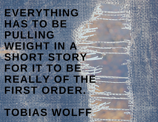 Tobias Wolff quote