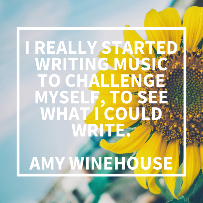 i-really-started-writing-music-to-challenge-myself-to-see-what-i-could-write-amy-winehouse