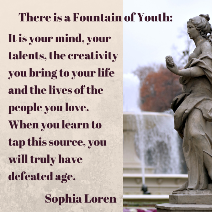 there-is-a-fountain-of-youth_-it-is-your-mind-your-talents-the-creativity-you-bring-to-your-life-and-the-lives-of-the-people-you-love-when-you-learn-to-tap-this-source-you-will-truly.
