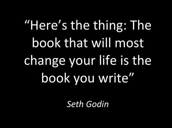 heres-the-thing-the-book-that-will-most-chage-your-life-is-the-book-you-write-seth-godin