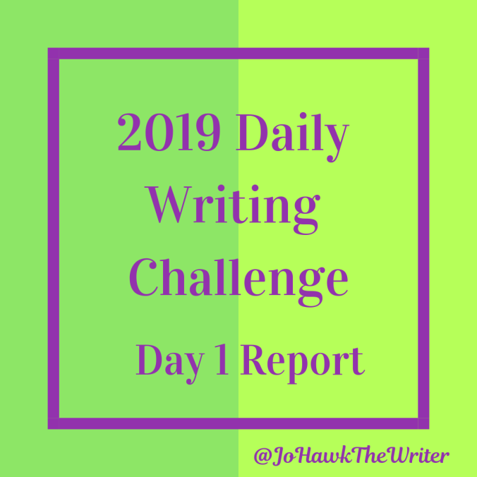 2019-Daily-Writing-Challenge-Day-1