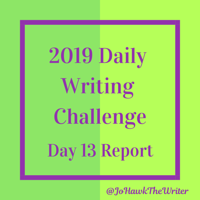 2019-Daily-Writing-Challenge-Day-13