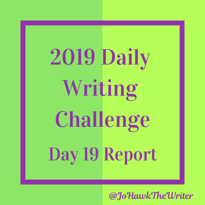 2019-Daily-Writing-Challenge-Day-19