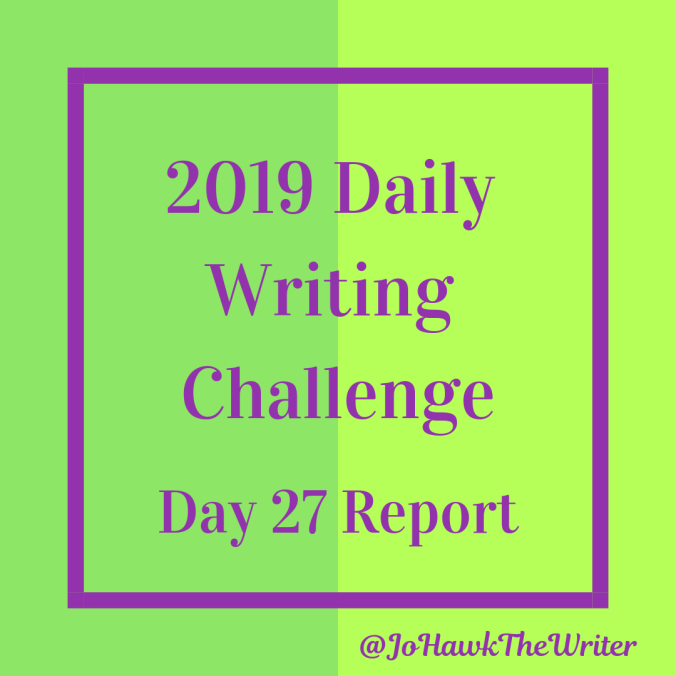 2019-Daily-Writing-Challenge-Day-27