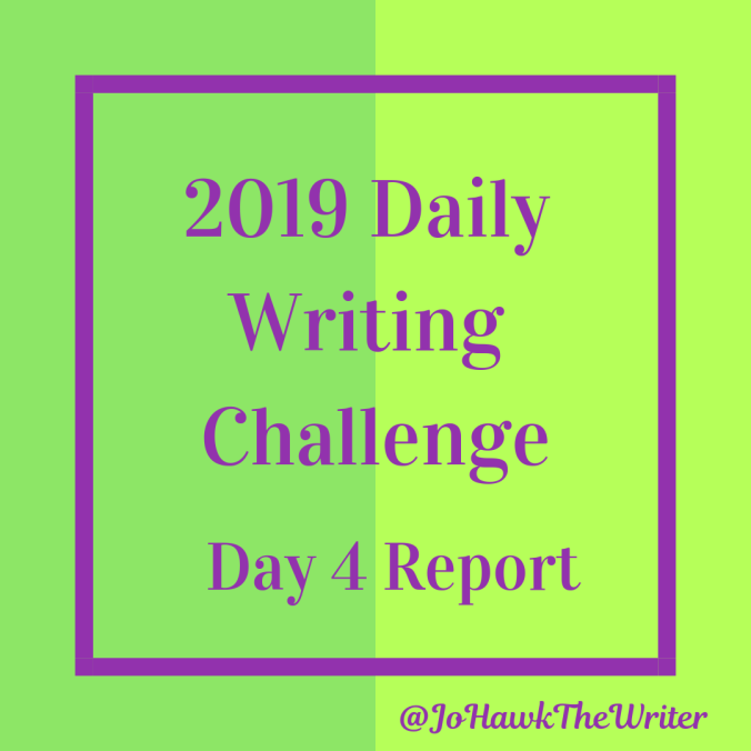 2019-Daily-Writing-Challenge-Day-4