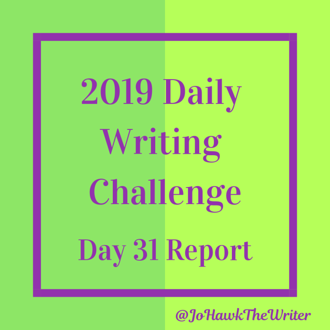 2019-daily-writing-challenge-day-31