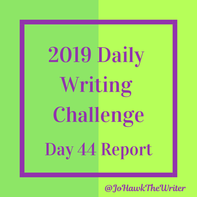 2019-daily-writing-challenge-day-44