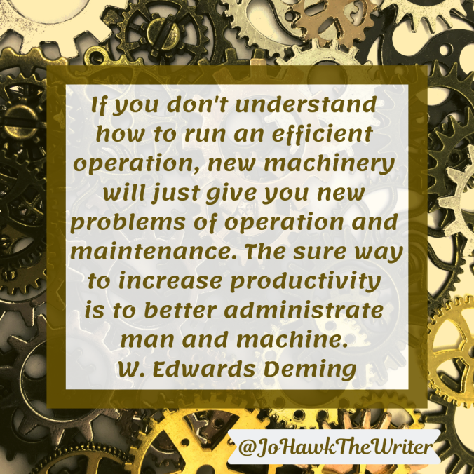 if-you-dont-understand-how-to-run-an-efficient-operation-new-machinery-will-just-give-you-new-problems-of-operation-and-maintenance.-the-sure-way-to-increase-productivity-is-to-better-