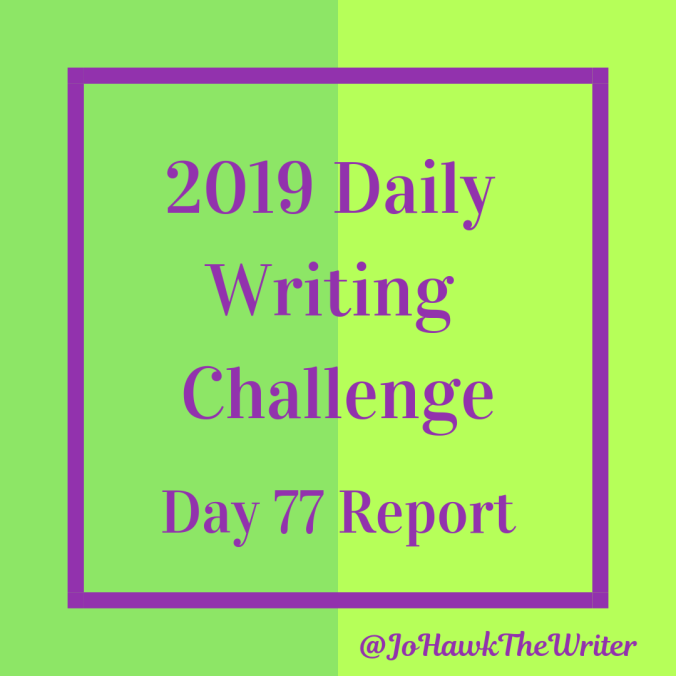 2019-daily-writing-challenge-day-77