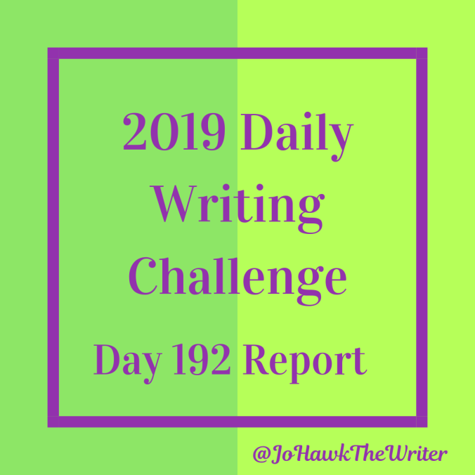 2019 Daily Writing Challenge Day 192