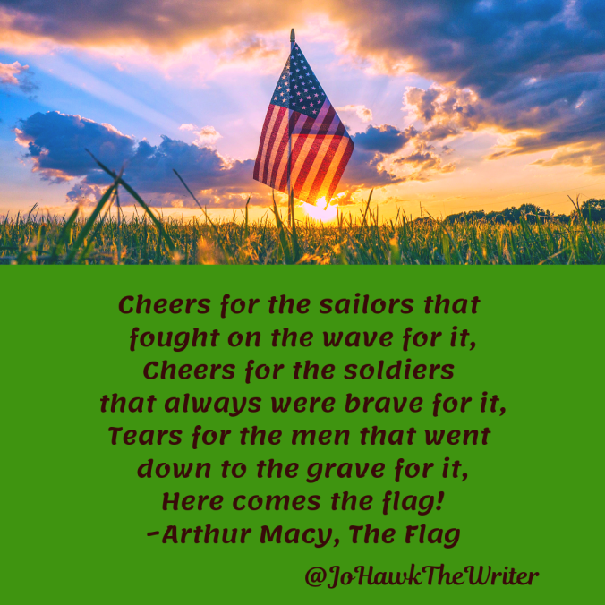 cheers-for-the-sailors-that-fought-on-the-wave-for-it-cheers-for-the-soldiers-that-always-were-brave-for-it-tears-for-the-men-that-went-down-to-the-grave-for-it-here-comes-the-flag-_arth