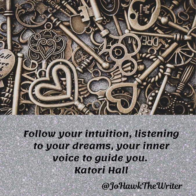 ollow-your-intuition-listening-to-your-dreams-your-inner-voice-to-guide-you.-katori-hall.