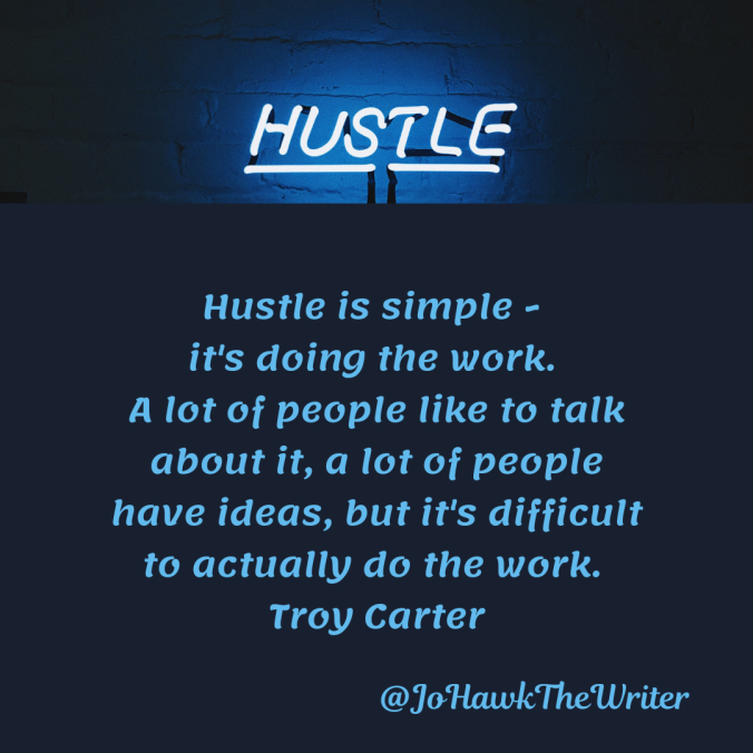 hustle-is-simple-its-doing-the-work.-a-lot-of-people-like-to-talk-about-it-a-lot-of-people-have-ideas-but-its-difficult-to-actually-do-the-work.-troy-carter
