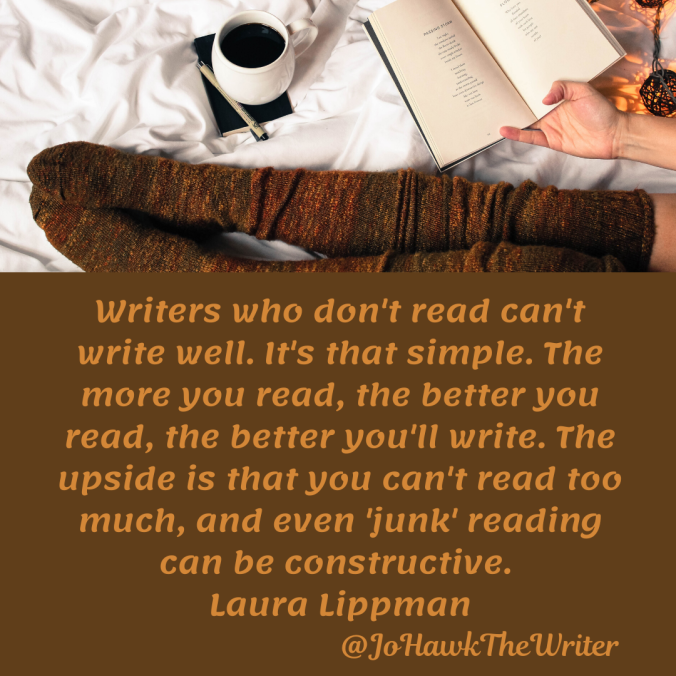 writers-who-dont-read-cant-write-well.-its-that-simple.-the-more-you-read-the-better-you-read-the-better-youll-write.-the-upside-is-that-you-cant-read-too-much-and-even-junk-reading-can-