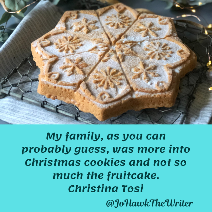 my-family-as-you-can-probably-guess-was-more-into-christmas-cookies-and-not-so-much-the-fruitcake.-christina-tosi