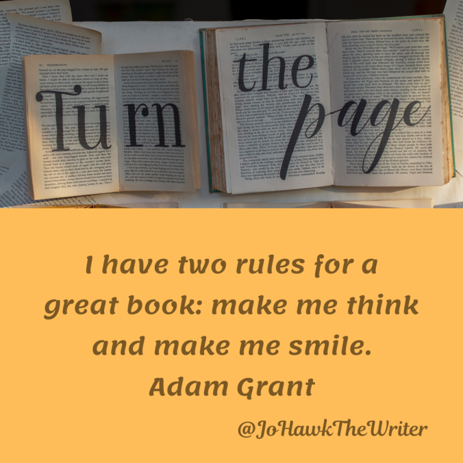 i-have-two-rules-for-a-great-book_-make-me-think-and-make-me-smile.-adam-grant.