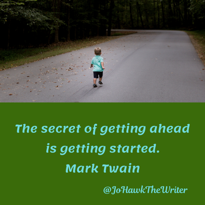 the-secret-of-getting-ahead-is-getting-started.-mark-twain
