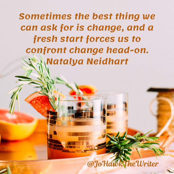 sometimes-the-best-thing-we-can-ask-for-is-change-and-a-fresh-start-forces-us-to-confront-change-head-on.-natalya-neidhart