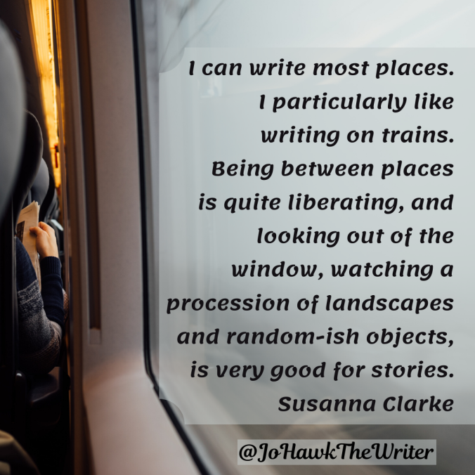 -can-write-most-places.-i-particularly-like-writing-on-trains.-being-between-places-is-quite-liberating-and-looking-out-of-the-window-watching-a-procession-of-landscapes-and-random-ish-