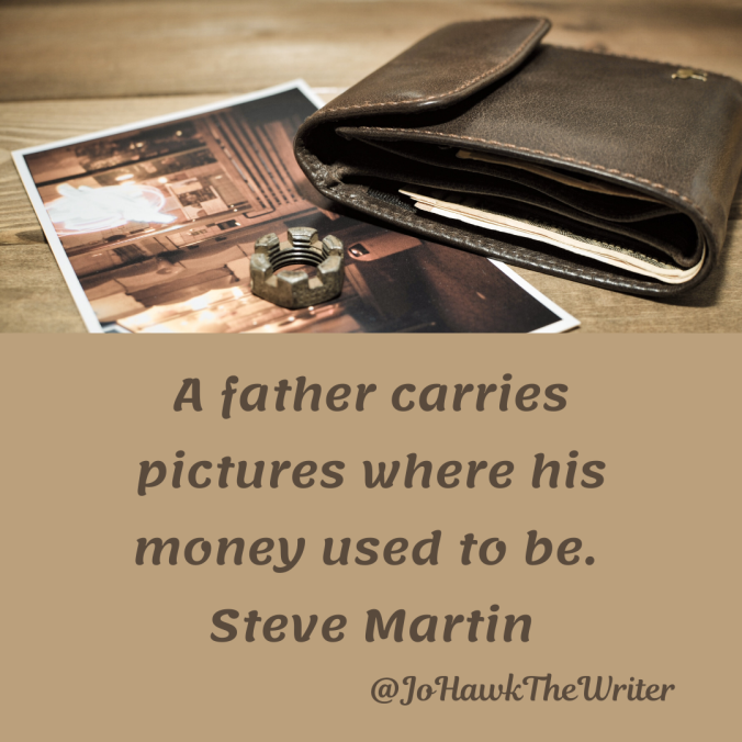 a-father-carries-pictures-where-his-money-used-to-be.-steve-martin