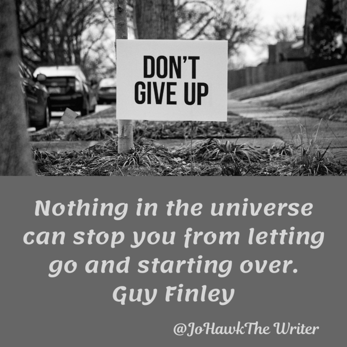 nothing-in-the-universe-can-stop-you-from-letting-go-and-starting-over.-guy-finley