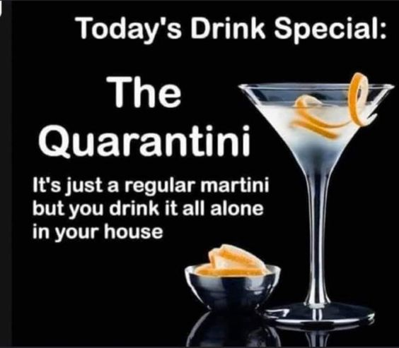 Today's Drink Special The Quarantini