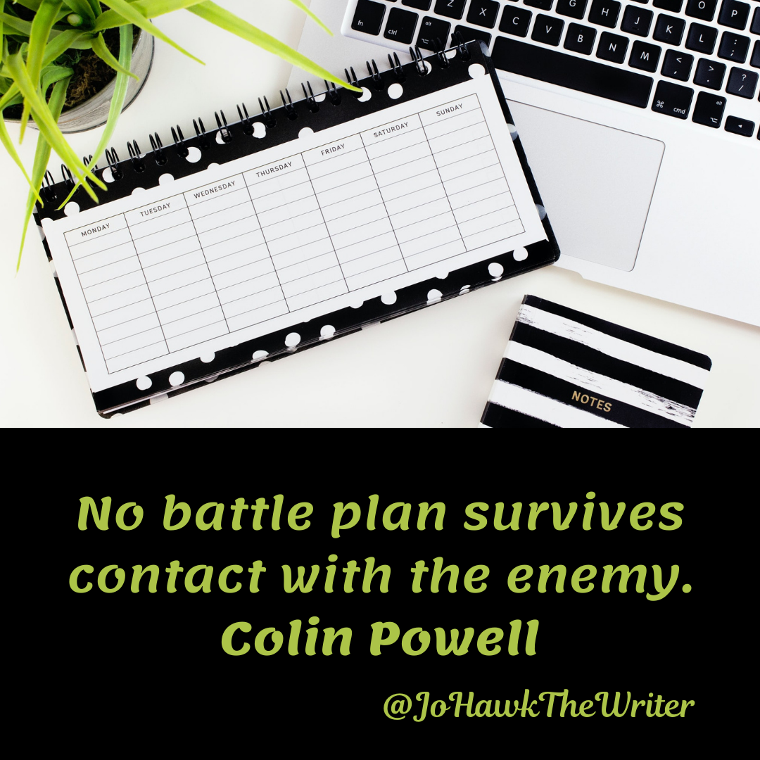 no-battle-plan-survives-contact-with-the-enemy.-colin-powell