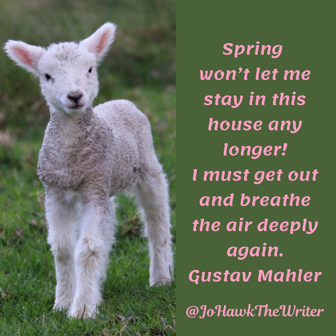 spring-wont-let-me-stay-in-this-house-any-longer-i-must-get-out-and-breathe-the-air-deeply-again.-gustav-mahle